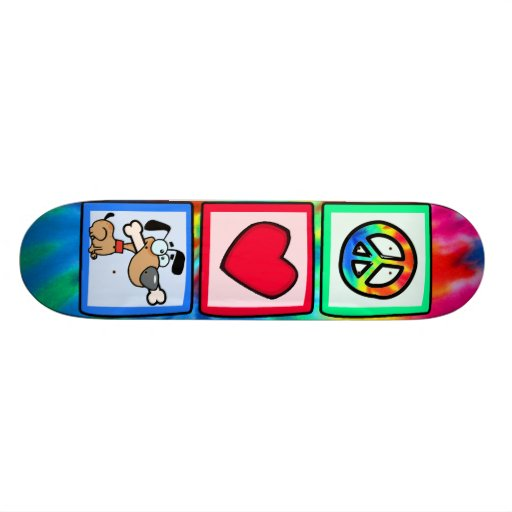Peace, Love, Puppy Dogs Skate Boards