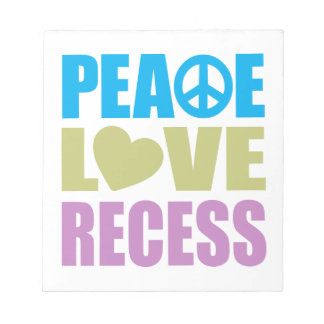 Peace Love Recess Notepad