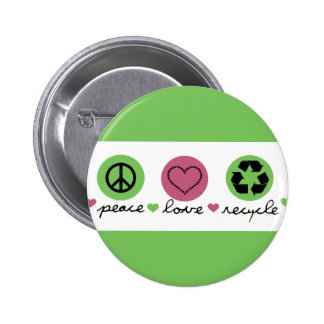 Peace, Love, Recycle 6 Cm Round Badge