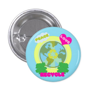 PEACE LOVE RECYCLE Button