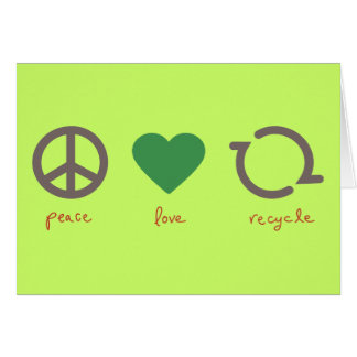 Peace Love Recycle Card