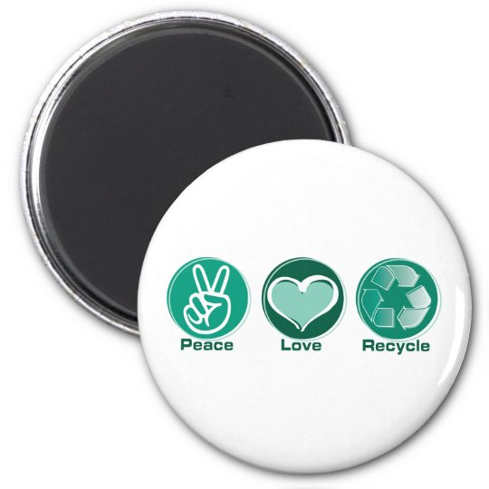 Peace Love Recycle Magnet