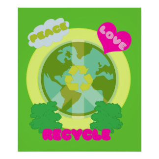 Peace Love Recycle Print