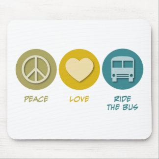 Peace Love Ride the Bus Mouse Pad