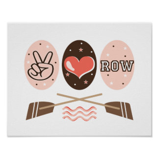 Peace Love Row Rowing Crew Poster