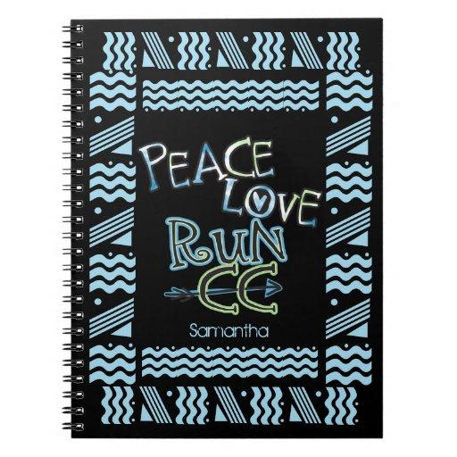 PEACE LOVE RUN - Cross Country Running Spiral Note Books