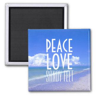 Peace, Love, Sandy Feet Fridge Magnet