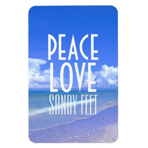 Peace, Love, Sandy Feet Rectangular Magnets