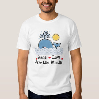 Peace Love Save The Whales T shirt