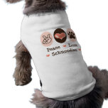 Peace Love Schnoodles Dog T-shirt