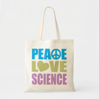 Peace Love Science Budget Tote Bag