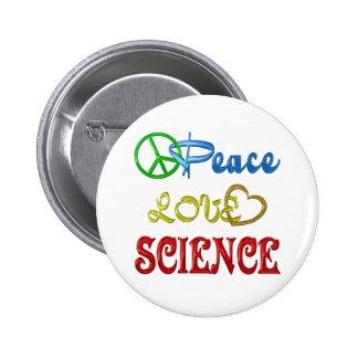 PEACE LOVE SCIENCE BUTTON