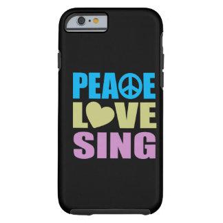 Peace Love Sing Tough iPhone 6 Case
