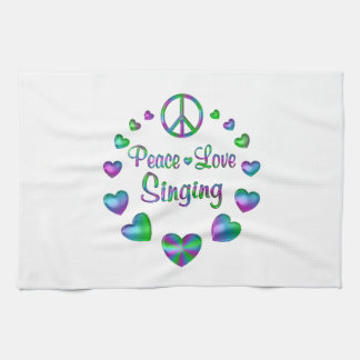Peace Love Singing Tea Towel