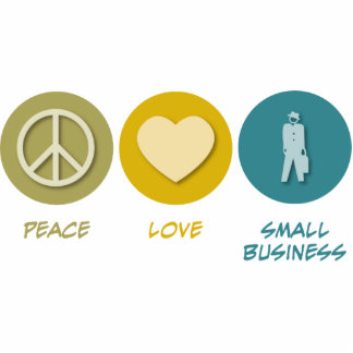 Peace Love Small Business Photo Sculpture Decoration