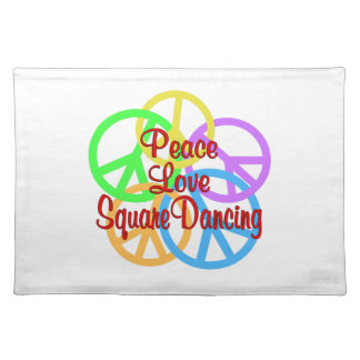 Peace Love Square Dancing Placemat