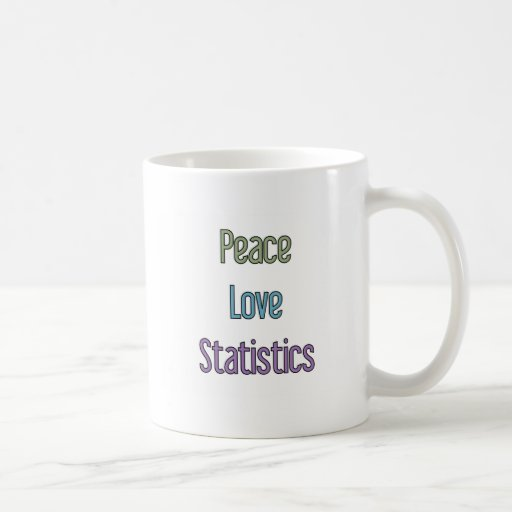 Peace, Love, Statistics Mug