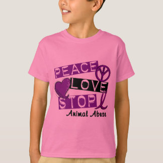 PEACE LOVE STOP Animal Abuse T-Shirts & Gifts