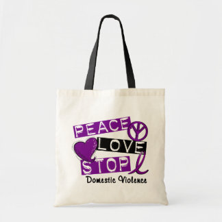 PEACE LOVE STOP Domestic Violence T-Shirts Budget Tote Bag