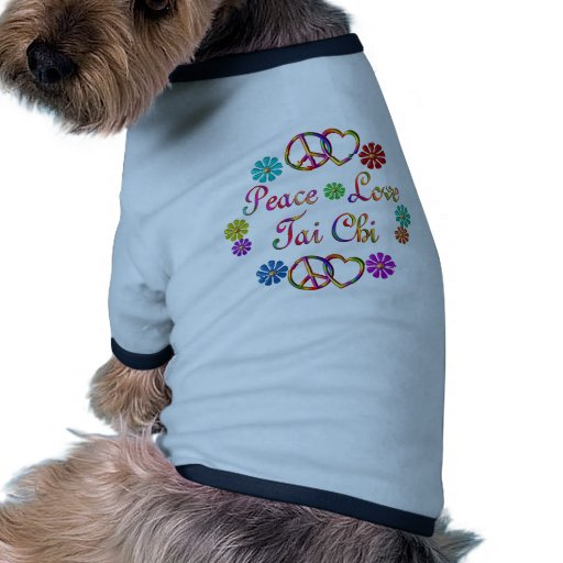 Peace Love Tai Chi Dog Shirt
