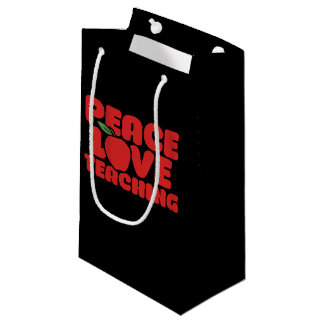 Peace love Teaching Small Gift Bag