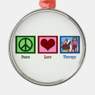 Peace Love Therapy Metal Ornament