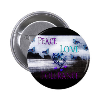 Peace Love Tolerance Pin