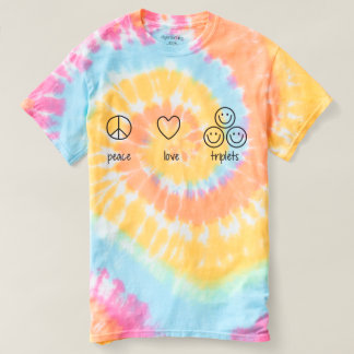 Peace, Love, Triplets (Tie Die) T-Shirt