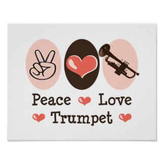 Peace Love Trumpet Poster
