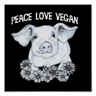 Peace Love Vegan Pig Print