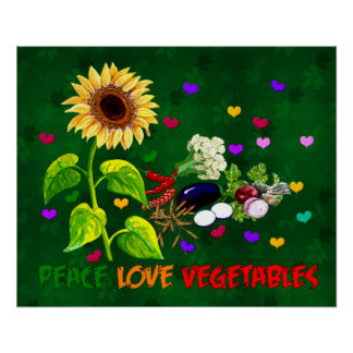 Peace Love Vegetables Poster