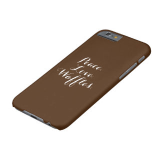 Peace. Love. Waffles. Barely There iPhone 6 Case