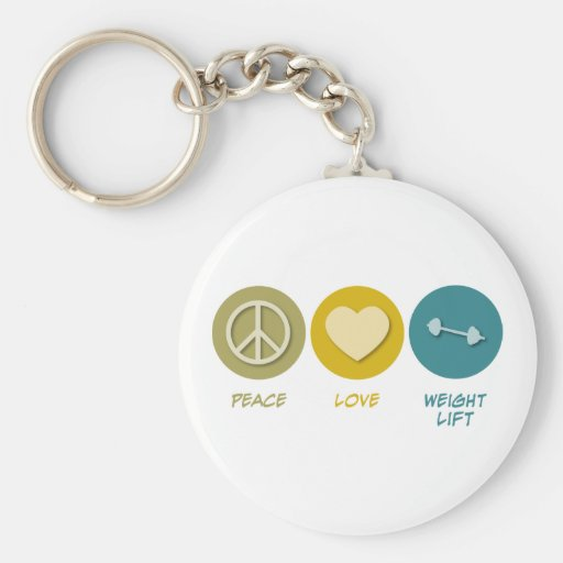 Peace Love Weight Lift Keychains