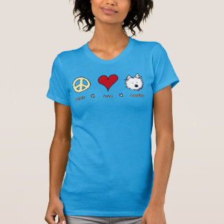 Peace Love Westies T-Shirt