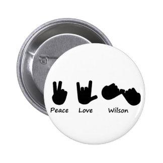 Peace Love Wilson 6 Cm Round Badge