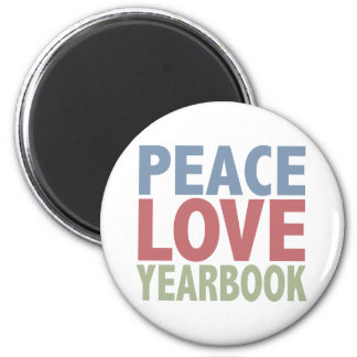 Peace Love Yearbook 6 Cm Round Magnet