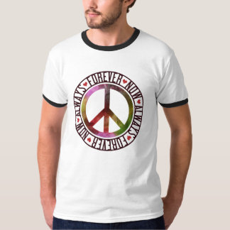 Peace Now Always Forever Tee Shirt