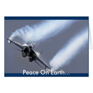 Peace On Earth...Through Air Superiority Greeting Card