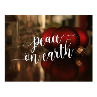 Peace on Earth Typography & Red Ornaments Photo Postcard