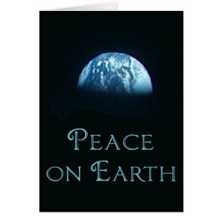 Peace on Earth with Image of Earth from Space Greeting Card