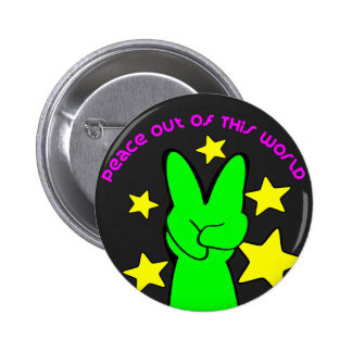 Peace Out Of This World Alien 6 Cm Round Badge
