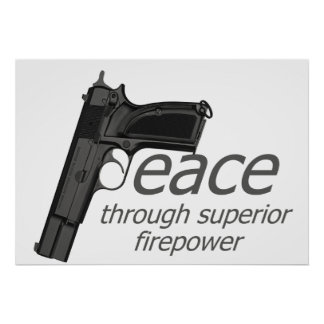 peace through firepower poster