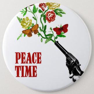 Peace Time! 6 Cm Round Badge