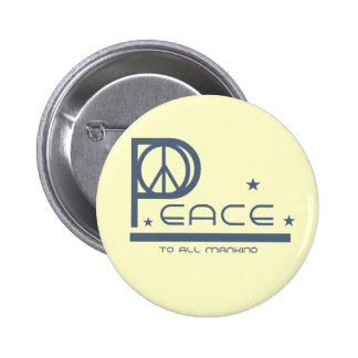 Peace to all Mankind T-shirts and Gifts Buttons