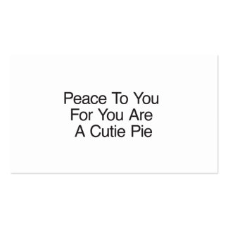 Peace To You For You Are A Cutie Pie Business Card Template
