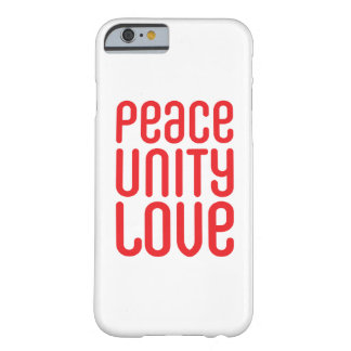 PEACE UNITY LOVE ♥ iPhone 6/6s, Barely There Barely There iPhone 6 Case