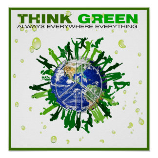 Peaceful Planet: Think Green Poster