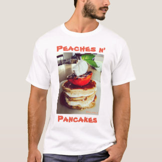 Peaches n' Pancakes T-Shirt
