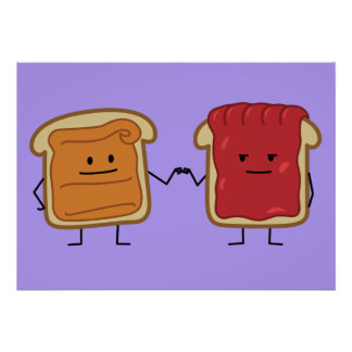 Peanut Butter and Jelly Fist Bump friends toast Poster