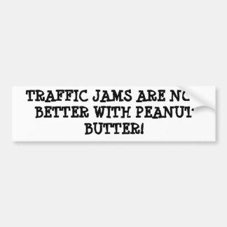 Peanut Butter and (traffic) Jam Bumper Sticker